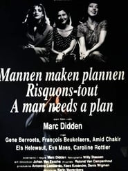 A Man Needs a Plan