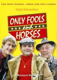 Only Fools and Horses - Fatal Extraction