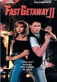 Fast Getaway II