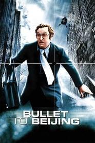 Bullet to Beijing