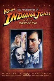 The Adventures of Young Indiana Jones: Masks of Evil