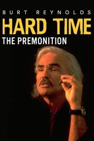 Hard Time: The Premonition
