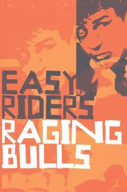 Easy Riders, Raging Bulls