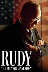 Rudy: The Rudy Giuliani Story