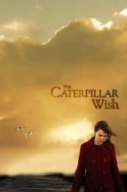 The Caterpillar Wish