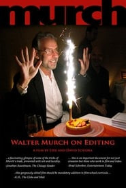 Murch: Walter Murch on Editing