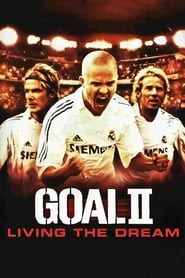 Goal! II: Living the Dream
