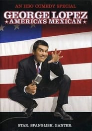 George Lopez: America's Mexican