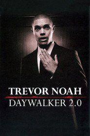 Trevor Noah: The Daywalker Revisited