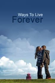 Ways to Live Forever