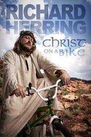 Richard Herring: Christ On A Bike