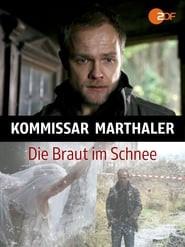 Kommissar Marthaler - Die Braut im Schnee