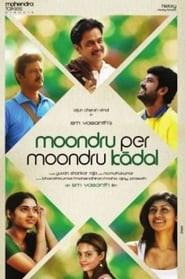 Moondru Per Moondru Kaadhal