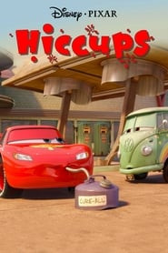 Cars Toons: Tales from Radiator Springs - Hiccups