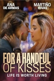 For a Handful of Kisses