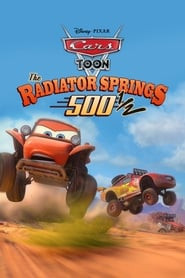 Cars Toons: Tales from Radiator Springs - The Radiator Springs 500 ½