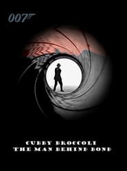 Cubby Broccoli: The Man Behind Bond