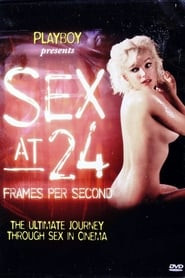 Sex at 24 Frames Per Second