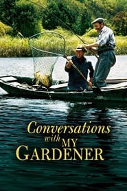 Conversations with My Gardener