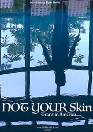 Not Your Skin