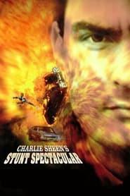 Charlie Sheen's Stunts Spectacular