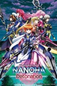 Magical Girl Lyrical Nanoha: Detonation