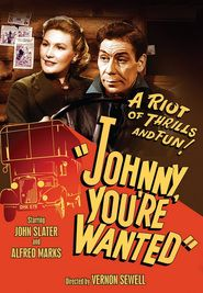 Johnny, You're Wanted