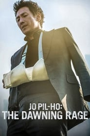 Jo Pil-ho: The Dawning Rage