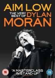 Aim Low: The Best of Dylan Moran