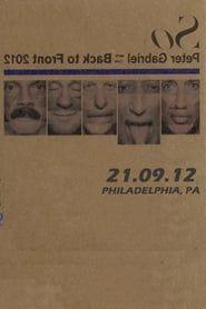 Peter Gabriel - Live in Philadelphia 2012