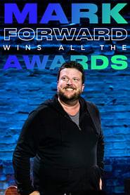 Mark Forward Wins All the Awards