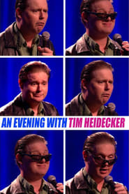 An Evening with Tim Heidecker