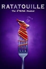 Ratatouille: The TikTok Musical