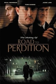 The Making of Road to Perdition