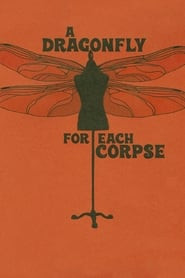 A Dragonfly for Each Corpse