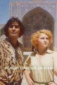 The Pleasure of Love in Iran