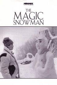 The Magic Snowman