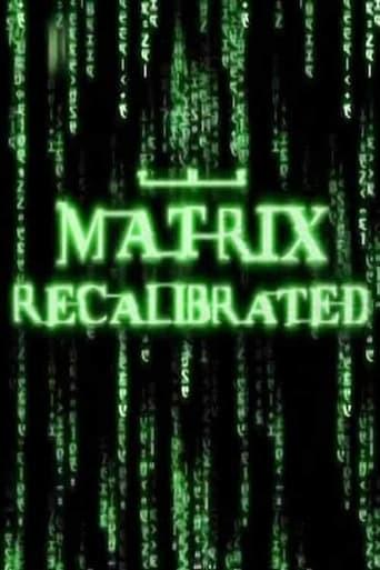 The Matrix Recalibrated