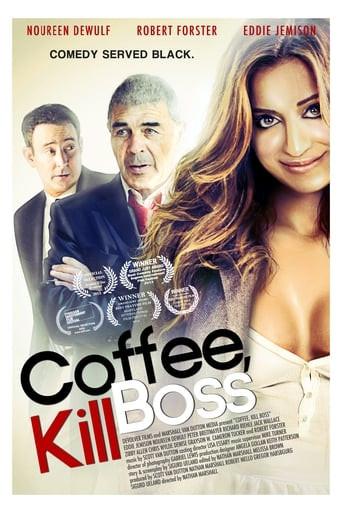 Coffee, Kill Boss