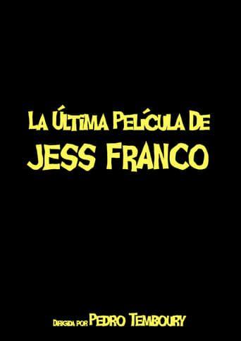The Latest Film by Jess Franco