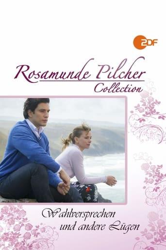 Rosamunde Pilcher: Wahlversprechen und andere Lügen