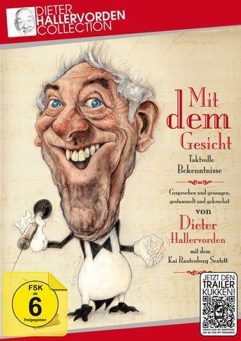 Dieter Hallervorden - Mit dem Gesicht
