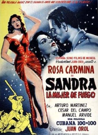Sandra, the Woman of Fire