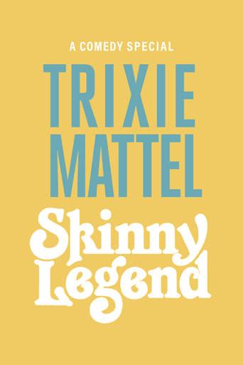 Trixie Mattel: Skinny Legend