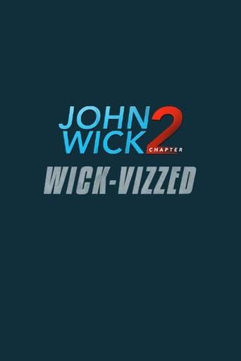 John Wick Chapter 2: Wick-vizzed