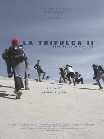La Trifulca II. Five Billion Dollar. A Trilogy