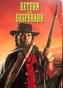 The Return of Desperado