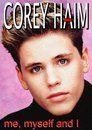 Corey Haim: Me, Myself and I