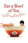 Eat a Bowl of Tea