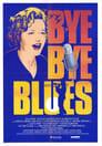 Bye Bye Blues